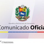 Communique of the Ministry of Popular Power of the Venezuelan Government